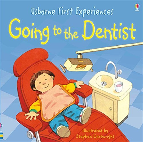 Going To The Dentist by Anne Civardi (July 28 2009) (Going To The Dentist By Anne Civardi)