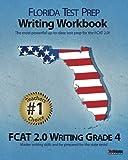 FLORIDA TEST PREP Writing Workbook FCAT 2. 0 Writing Grade 4, Test Master Press Florida, 1468027816