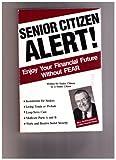 Senior Citizen Alert!, Bill Montgomery, 0963097504