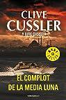 El complot de la media luna par Cussler