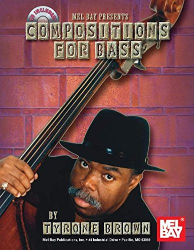 Mel Bay presents Compositions for Bass