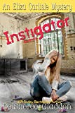 img - for Instigator (Eliza Carlisle Mystery Book 3) book / textbook / text book