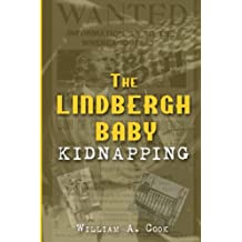 The Lindbergh Baby Kidnapping