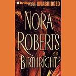 Birthright | Nora Roberts