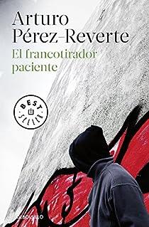 El francotirador paciente par Pérez-Reverte