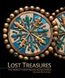 img - for Lost Treasures: The World's Great Riches Rediscovered book / textbook / text book