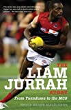 The Liam Jurrah Story, Bruce Hearn Mackinnon, 0522860583