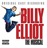 : Billy Elliot: The Musical (Original Cast Recording)