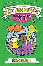 Dinosaurs (Ken Jennings' Junior Genius Guides)