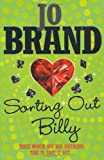 Sorting Out Billy, Jo Brand, 0755320301