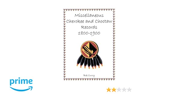 Amazoncom Miscellaneous Cherokee And Choctaw Records 1800 1900