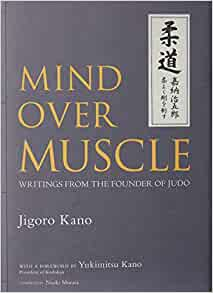 Download Mind Over Muscle: Writings from the Founder of ...