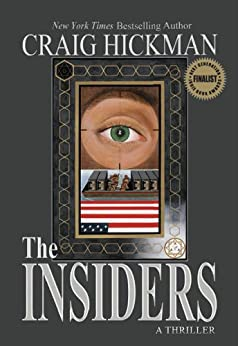 The Insiders (The Insiders Series Book 1) by [Hickman, Craig]