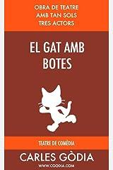 El gat amb botes: Obra de teatre per a tres actors (Catalan Edition) Kindle Edition