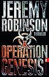 Operation Genesis (Ein Delta-Team-Thriller 2) (German Edition)