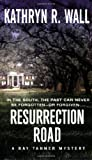 Resurrection Road, Kathryn R. Wall, 031293534X