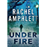 Under Fire (the Dan Taylor series)