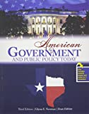 American Government and Public Policy Today : Texas Edition, Newman, Glynn E., 1465238883