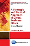 img - for A Strategic and Tactical Approach to Global Business Ethics, Second Edition book / textbook / text book