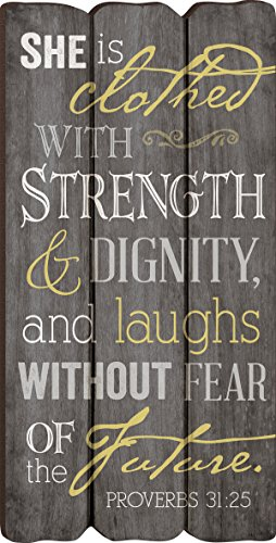 She Is Clothed with Strength Proverbs 31:25 Small Fence Post Wood Look Wall Art ()
