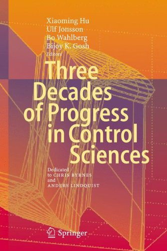 Three Decades of Progress in Control Sciences: Dedicated to Chris Byrnes and Anders Lindquist