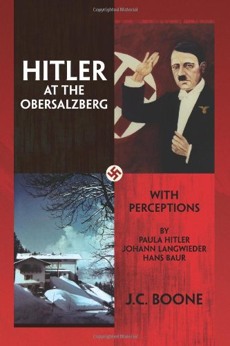 HITLER AT THE OBERSALZBERG: With Perceptions