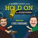 Chris Fairbanks and That Darn Cat   Eugene Mirman,Chris Fairbanks