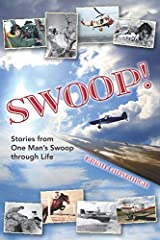 SWOOP!: Stories from One Man's Swoop through Life Paperback