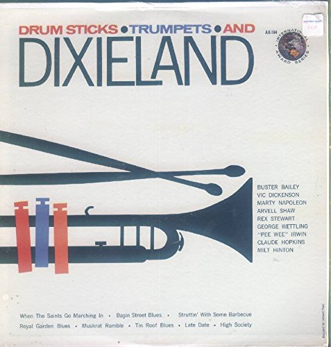 Price comparison product image Drum Sticks - Trumpets and Dixieland: (Various Artists) Struttin' with some barbecue,  Tin roof blues,  Royal Garden blues,  Basin Street blues,  Muskrat ramble,  High society,  When the saints go marching in,  Late date.