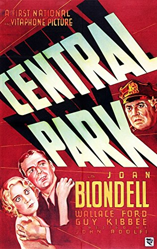 - Posterazzi Central Park from Left On Us Art: Joan Blondell Wallace Ford Guy Kibbee 1932 Movie Masterprint Poster Print (11 x 17)
