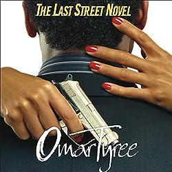 The Last Street Novel