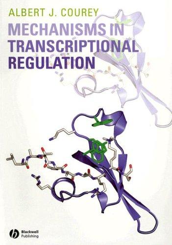 Mechanisms in Transcriptional Regulation