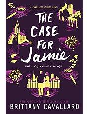 The Case for Jamie (Charlotte Holmes Novel, 3)
