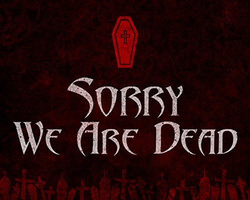 iCandy Combat 8x10 Sorry We are Dead Print Red Background Coffin Picture Fun Scary Humor Halloween Wall Decoration Seasonal -