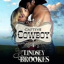 CAPTIVE COWBOY: CAPTURED HEARTS SERIES, BOOK 2