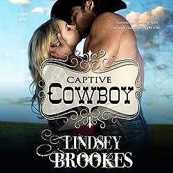 Captive Cowboy