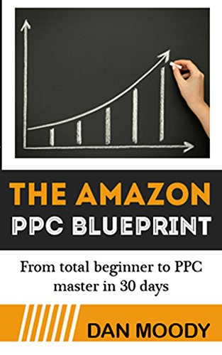 Amazon 2017 amazon ppc blueprint how to harness amazons 2017 amazon ppc blueprint how to harness amazons sponsored ads to skyrocket sales from malvernweather Images