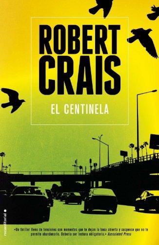 El centinela (Spanish Edition)