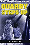Quarry Steps Up, R. McCarthy, 1461135036