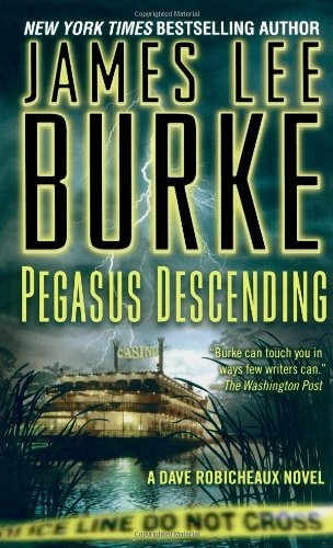 Download Pegasus Descending: A Dave Robicheaux Novel ebook