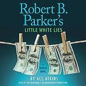 Robert B. Parker's Little White Lies | Ace Atkins, Robert B. Parker - creator