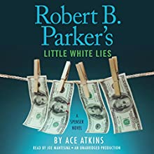 Robert B. Parker's Little White Lies | Livre audio Auteur(s) : Ace Atkins, Robert B. Parker - creator Narrateur(s) : Joe Mantegna
