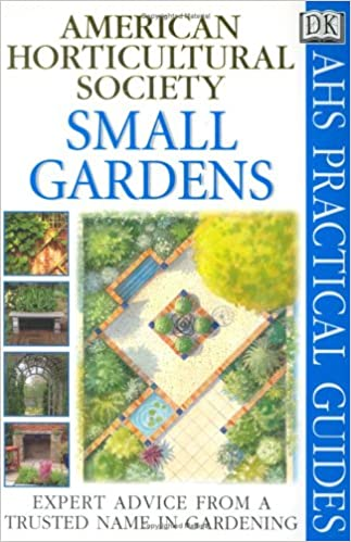 Read Small Gardens (AHS Practical Guides) PDF, azw (Kindle), ePub, doc, mobi