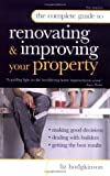 The Complete Guide to Renovating and Improving Your Property