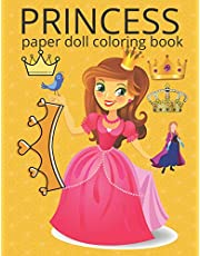 princess paper doll coloring book: Baby doll coloring book for kids