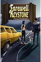 Farewell Keystone Paperback