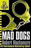 Mad Dogs: Book 8 (CHERUB)