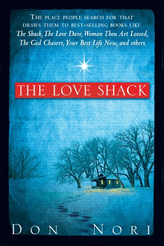 The Love Shack by [Nori, Don]