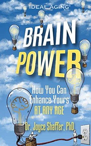 Brain Power: How You Can Enhance Yours AT ANY AGE pdf epub