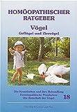 Homöopathischer Ratgeber, Bd.18, Vögel